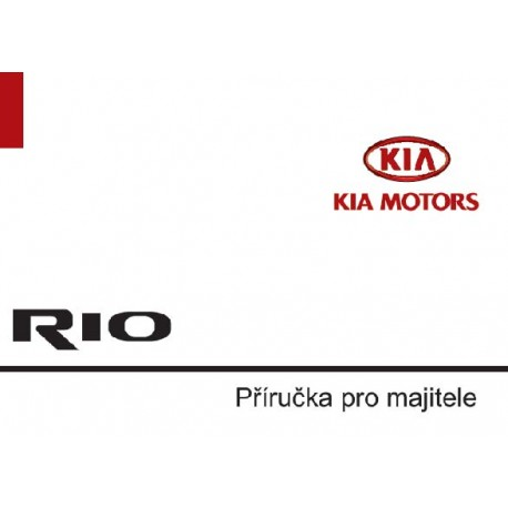 RIO 05MY: SEP.2006- návod